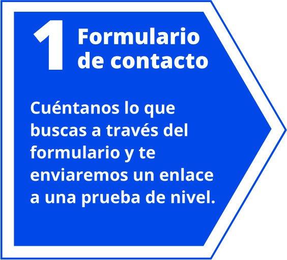 Accede al formulario de contacto para recabar tus datos y enviarte la prueba de nivel inicial.